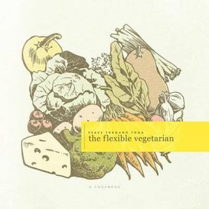 the flexible vegetarian: A COOKBOOK