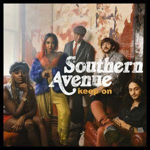 Southern Avenue - Keep On -   - (CD / Titel: H-P)