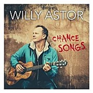 Astor,Willy-Chance Songs