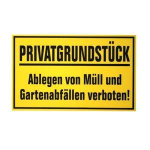 Hinweisschild - Privatgrundstück Ablegen von Müll und Gartenabfällen verboten - Gr. ca. 30cm x 20cm - 309880