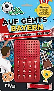 Auf geht's Bayern - die Fußballmaschine für Bayern-Fans