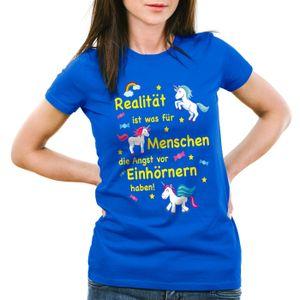 style3 Realität ist was für Menschen die Angst vor Einhörnern haben Damen T-Shirt Unicorn Einhorn, Farbe:Blau, Größe:XL