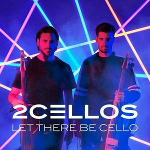 2 Cellos (Luka Sulic & Stjepan Hauser) - Let There Be Cello -   - (CD / Titel: H-P)