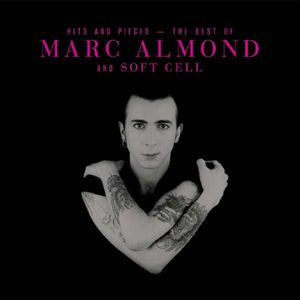 Almond,Marc-Hits And Pieces-Best Of Marc Almond &