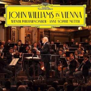 Anne-Sophie Mutter & John Williams - In Vienna - John Williams