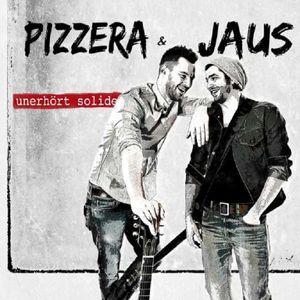 Pizzera & Jaus-Unerhört Solide