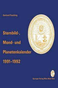 Sternbild-, Mond- Und Planetenkalender 1991-1992
