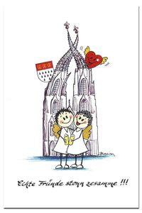 Grußkarte Köln Echte Fründe stonn zesamme Postkarte Engel am Dom Klappkarte