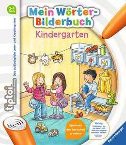 Mein Woerter-Bilderbuch: Kindergarten