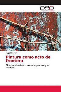Pintura como acto de frontera