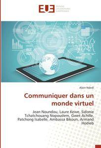 Communiquer dans un monde virtuel