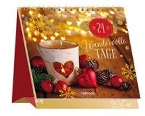 """Adventskalender """"""""24 wundervolle Tage"""""""": mit 24 wundervollen Bildern und Weisheiten!"""