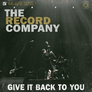 Record Company,The-Give It Back To You (LTD LP)