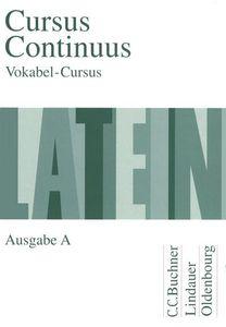 Cursus Continuus, Ausgabe A Vokabel-Cursus
