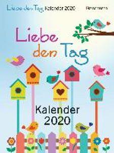 Liebe den Tag Kalender 2020 Abreißkalender