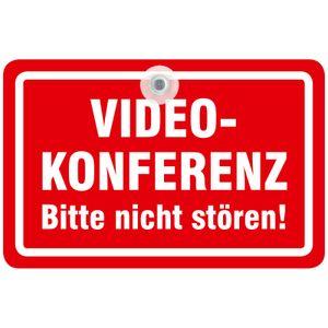 Saugnapfschild Videokonferenz Schild nicht stören oder betreten
