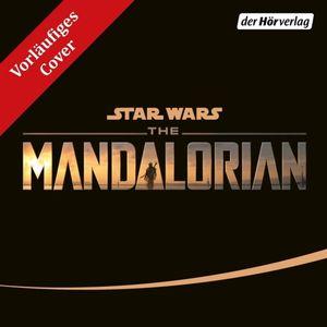 Star Wars - Star Wars: The Mandalorian - Hörbuch