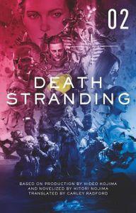 Death Stranding: The Official Novelization - Volume 2