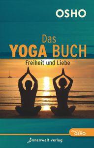 Das Yoga Buch 2 - Freiheit und Liebe