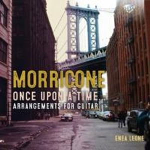 """Morricone: """"Once Upon A Time..."""" Arrangements for Guitar"""
