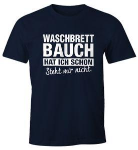 Lustiges Herren T-Shirt Waschbrettbauch hat ich schon steht mir nicht Fun-Shirt Moonworks®  XXL