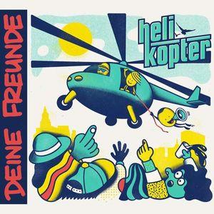 Helikopter - Deine Freunde -   - (CD / Titel: H-P)
