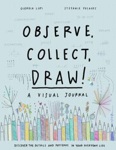 Observe; Collect; Draw! Journal