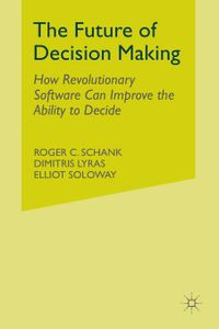 The Future of Decision Making
