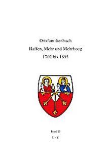 Ortsfamilienbuch Haffen, Mehr, Mehrhoog 1702 - 1895 Band II L-Z