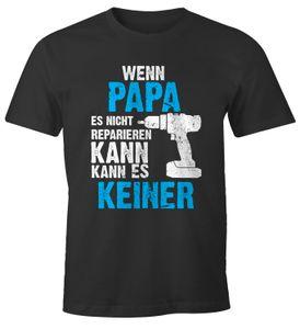 Wenn Papa es nicht reparieren kann kann es keiner T-Shirt Geschenk Moonworks® anthrazit XL