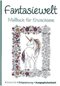 Malbuch für Erwachsene - Meine Fantasiewelt