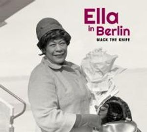 Mack The Knife-Ella In Berlin+2 Bonus Tracks