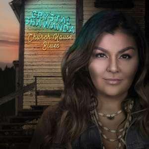 Church House Blues - Crystal Shawanda