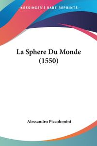 La Sphere Du Monde (1550)