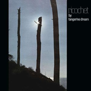 Tangerine Dream - Ricochet (Remastered 2018) -   - (CD / Titel: Q-Z)
