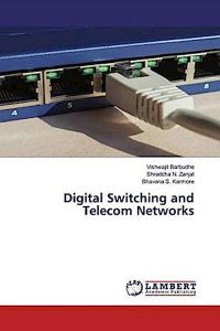 Digital Switching and Telecom Networks