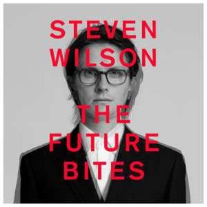 The Future Bites - Steven Wilson
