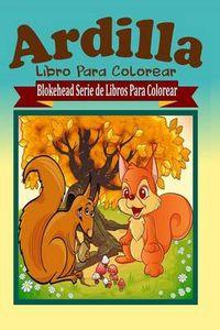 Ardilla Libro Para Colorear