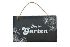 Schiefertafel Bin im Garten Dekoschild 24,5 x 15 cm