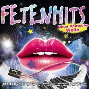 Fetenhits - Neue Deutsche Welle - Best Of
