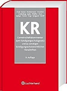 Gemeinschaftskommentar zum Kündigungsschutzgesetz und zu sonstigen kündigungsschutzrechtlichen Vorschriften (KR)
