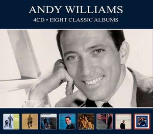 Eight Classic Albums - Andy Williams -   - (CD / Titel: A-G)