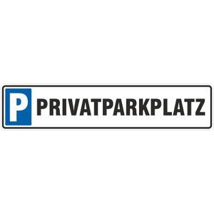 Schild Privatparkplatz 50 x 11 cm 3mm Aluminium-Verbundmaterial Parkplatz