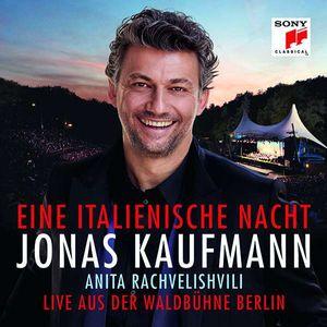 Jonas Kaufmann – Eine italienische Nacht (Live aus der Waldbühne Berlin) - -   - (CD / Titel: H-Z)