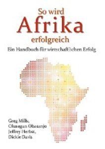 So wird Afrika erfolgreich