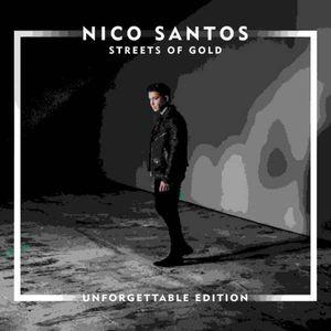 Nico Santos - Streets Of Gold (Unforgettable-Edition) -   - (CD / Titel: Q-Z)
