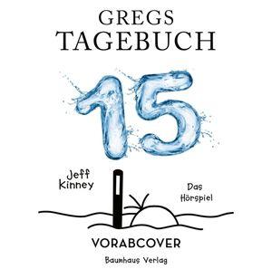 Gregs Tagebuch 15 - Halt mal die Luft an! [Hörbuch-CD]