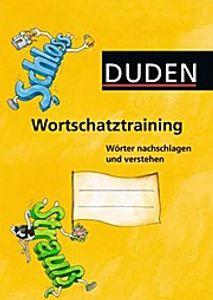 Wortschatztraining: Wörter nachschlagen und verstehen. Arbeitsheft