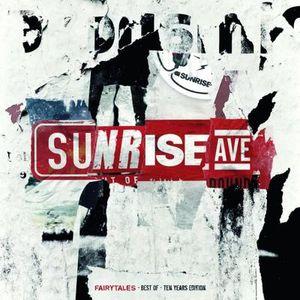 Sunrise Avenue - Fairytales,Best of, Ten Years Edi