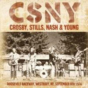 Crosby,Stills,Nash & Young-Roosevelt Raceway,Westb
